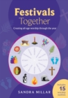 Festivals Together : Creating all-age worship through the year - eBook
