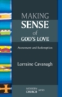 Making Sense of God's Love : Atonement and redemption - eBook