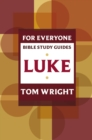 Luke for Everyone: Bible Study Guide - eBook