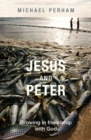 Jesus and Peter : Growing in friendship with God - eBook