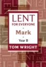 Lent for Everyone : Mark Year B - eBook