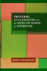 Proverbs, Ecclesiastes and the Song of Songs For Everyone - eBook