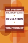 For Everyone Bible Study Guide: Revelation - Book