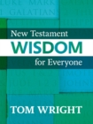 New Testament Wisdom for Everyone - eBook