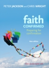 Faith Confirmed : Preparing for confirmation - eBook