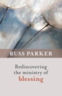 Rediscovering the Ministry of Blessing - Book