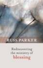 Rediscovering the Ministry of Blessing - eBook