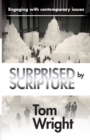 Surprised by Scripture : Engaging With Contemporary Issues - Book
