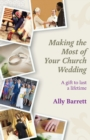 Making the Most of Your Church Wedding - Book