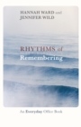 Rhythms of Remembering : An everyday office book - eBook