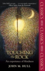 Touching the Rock : An experience of blindness - eBook