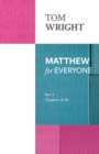 Matthew for Everyone : Chapters 16-28 Part 2 - Book
