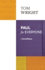Paul for Everyone : 1 Corinthians - Book