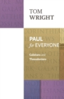 Paul for Everyone: Galatians and Thessalonians - Book