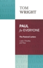 Paul for Everyone : The Pastoral Letters: 1 and 2 Timothy and Titus - Book