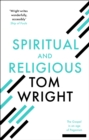 Spiritual and Religious : The gospel in an age of paganism - eBook