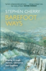 Barefoot Ways : Praying Through Advent, Christmas and Beyond - Book