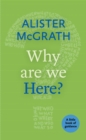 Why Are We Here? - eBook