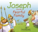Joseph And The Fearful Family - Book