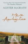 Mere Apologetics : How to Help Seekers and Sceptics Find Faith - Book