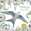Patterns in the Psalms : A Christian Bible Colouring Book For Adults - Book