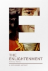 The Enlightenment : A Very Brief History - eBook