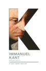 Immanuel Kant : A Very Brief History - Book