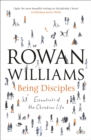 Being Disciples : Essentials of the Christian life - eBook