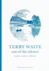 Out of the Silence : Memories, Poems, Reflections - Book