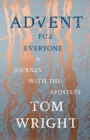 Advent for Everyone : A Journey with the Apostles - Book