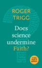 Does Science Undermine Faith? : A Little Book Of Guidance - Book