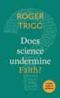 Does Science Undermine Faith? : A Little Book Of Guidance - eBook