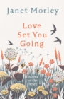Love Set You Going: Poems of the Heart - Book