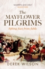 The Mayflower Pilgrims : Sifting Fact from Fable - eBook
