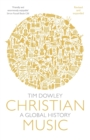 Christian Music : A global history (revised and expanded) - Book