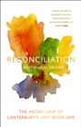 Reconciliation : The Archbishop of Canterbury's Lent Book 2019 - eBook