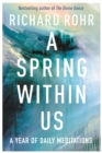 A Spring Within Us : A Year of Daily Meditations - eBook