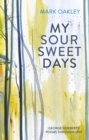 My Sour-Sweet Days : George Herbert and the Journey of the Soul - eBook