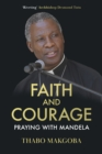 Faith and Courage : Praying with Mandela - Book