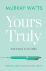 Yours Truly: Parables and Stories - Book