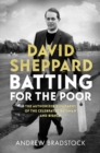 David Sheppard: Batting for the Poor - eBook