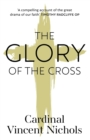 The Glory of the Cross: A Journey through Holy Week and Easter - Book