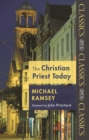 The Christian Priest Today - eBook
