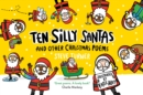 Ten Silly Santas : And Other Christmas Poems - eBook