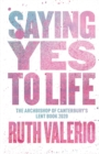 Saying Yes to Life - Book