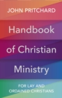 Handbook of Christian Ministry : For Lay and Ordained Christians - eBook