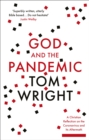 God and the Pandemic : A Christian Reflection on the Coronavirus and its Aftermath - Book