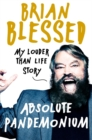 Absolute Pandemonium : My Louder Than Life Story - eBook