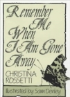 Remember Me When I am Gone Away - Book