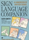 Sign Language Companion : A Handbook of British Signs - Book